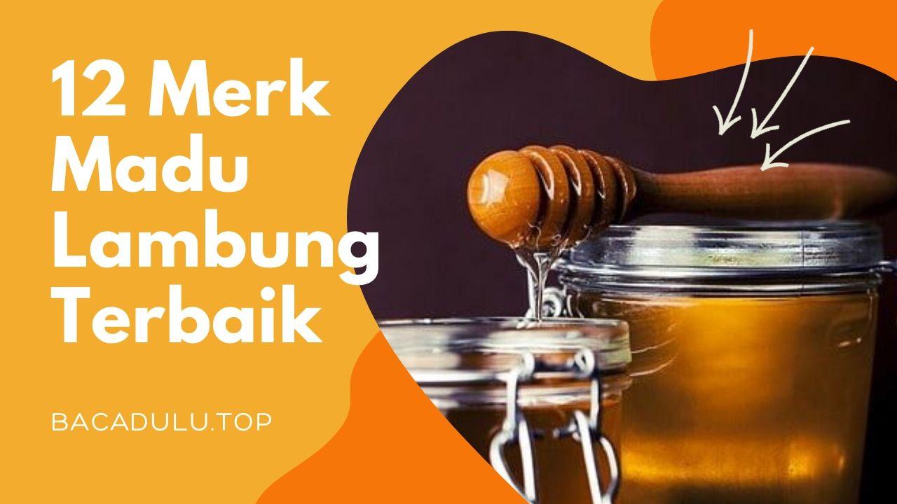 Merk madu yang bagus untuk asam lambung dan maag