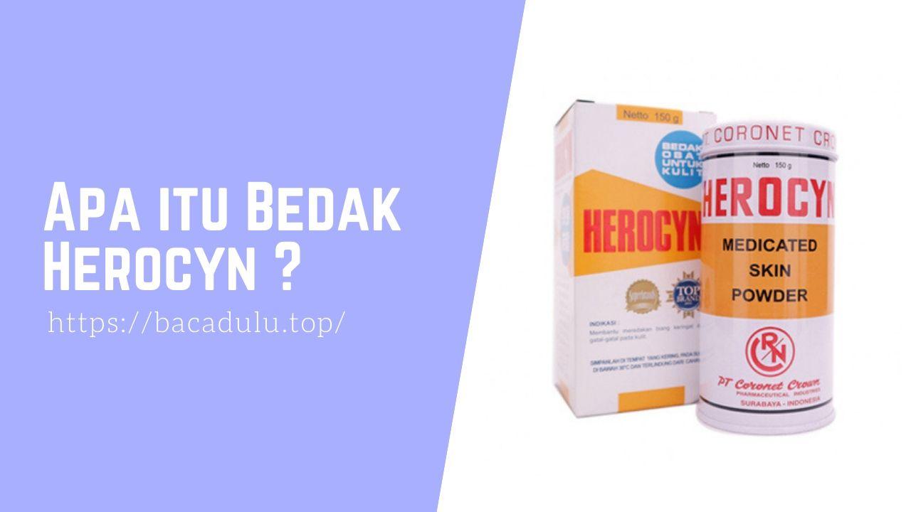 Apa itu Bedak Herocyn ? Medicated Skin Powder, Bedak Untuk Kulit Gatal