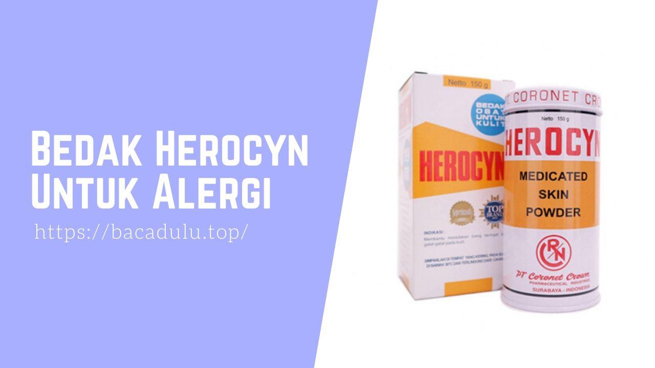 Bedak Herocyn Untuk Alergi