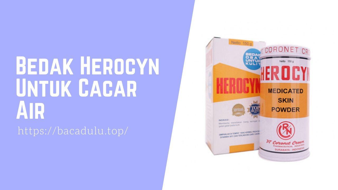 Bedak Herocyn Untuk Cacar Air