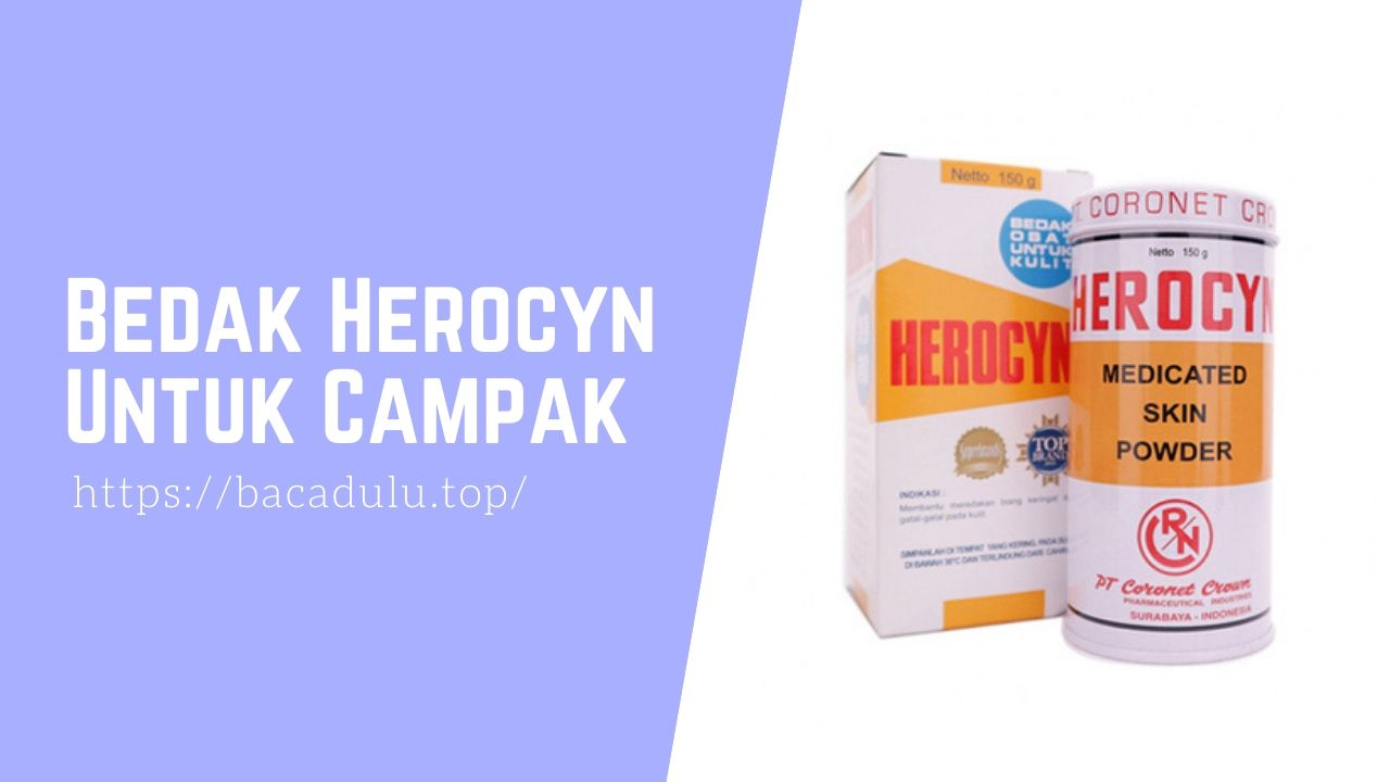 Bedak Herocyn Untuk Campak