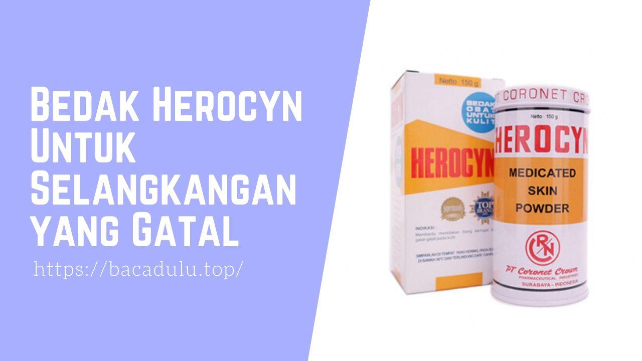 Bedak Herocyn Untuk Selangkangan yang Gatal