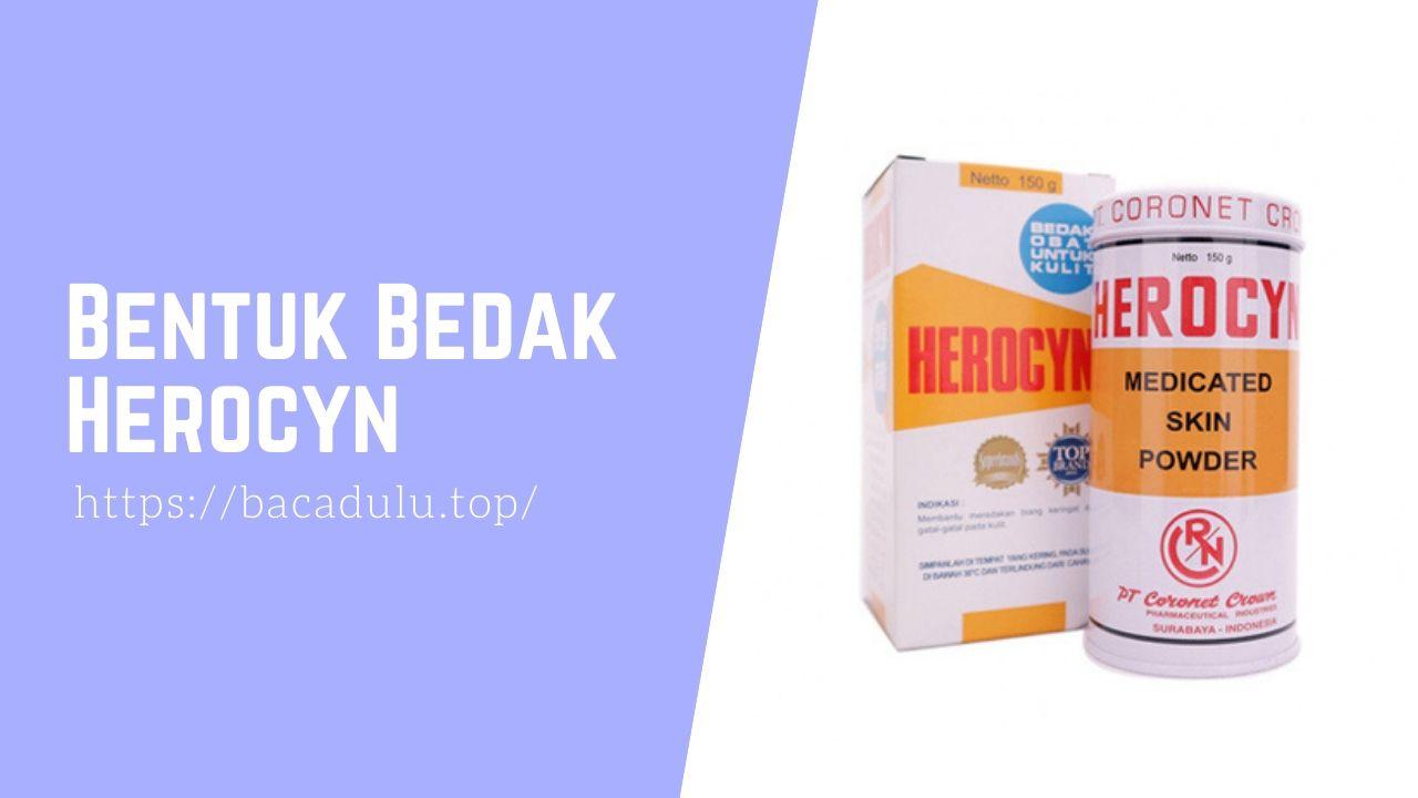 Bentuk Bedak Herocyn Medicated Skin Powder, Bedak Untuk Kulit Gatal