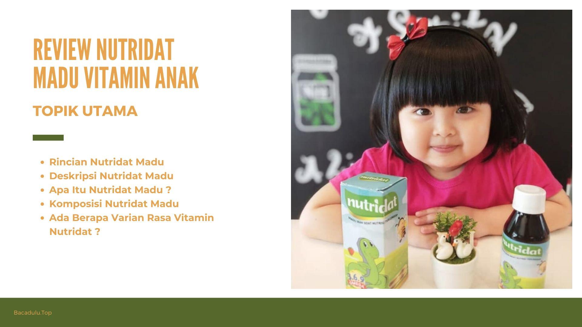 Review Nutridat Madu, Vitamin Anak Terbaik Pilihan Bunda Pintar