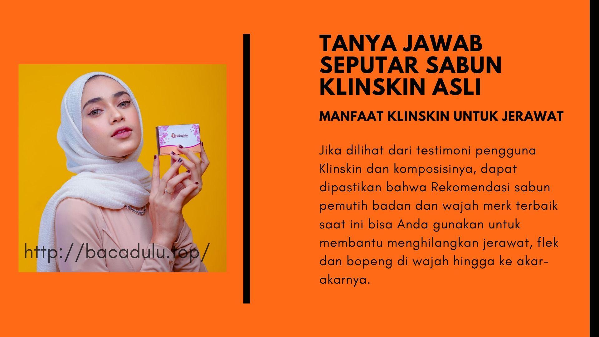 Sabun Klinskin untuk Jerawat, Bopeng dan Flek di Wajah, Bisakah ?