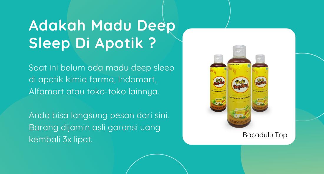 Adakah Madu Deep Sleep Di Apotik Kimia Farma ?