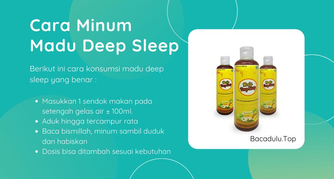 Bagaimana Cara Minum Aturan Pakai Cara Konsumsi Madu Deep Sleep yang Benar ?