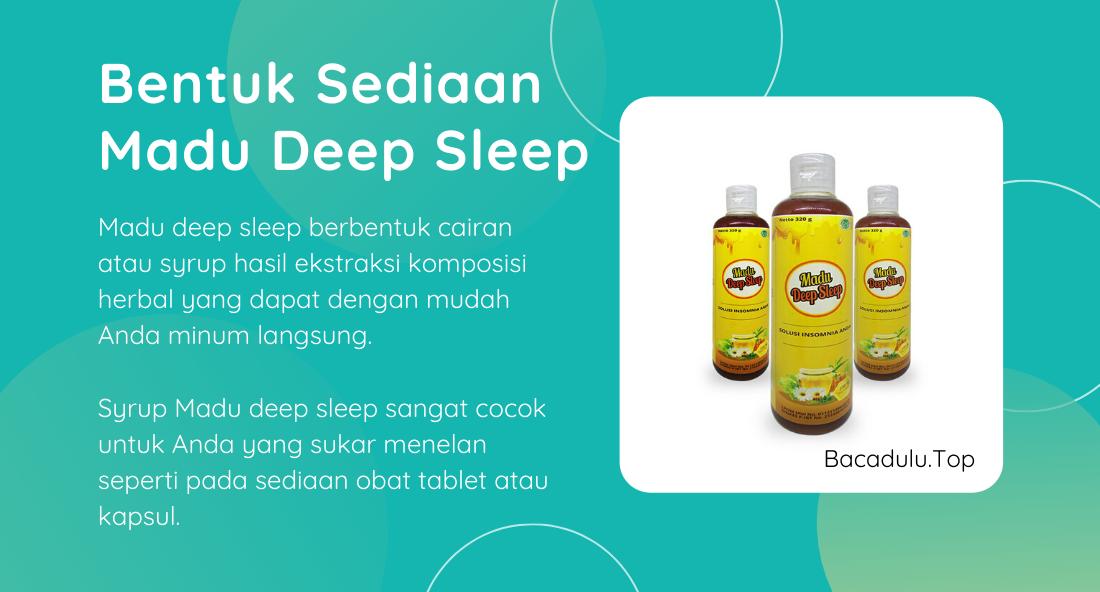 Bentuk Sediaan Madu Deep Sleep