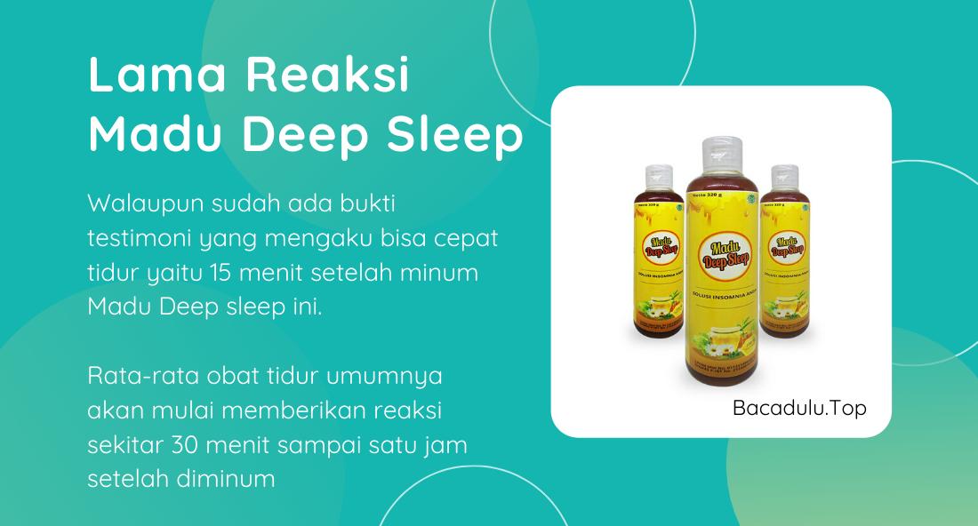 Berapa Lama Reaksi Setelah Minum Madu Deep Sleep ?