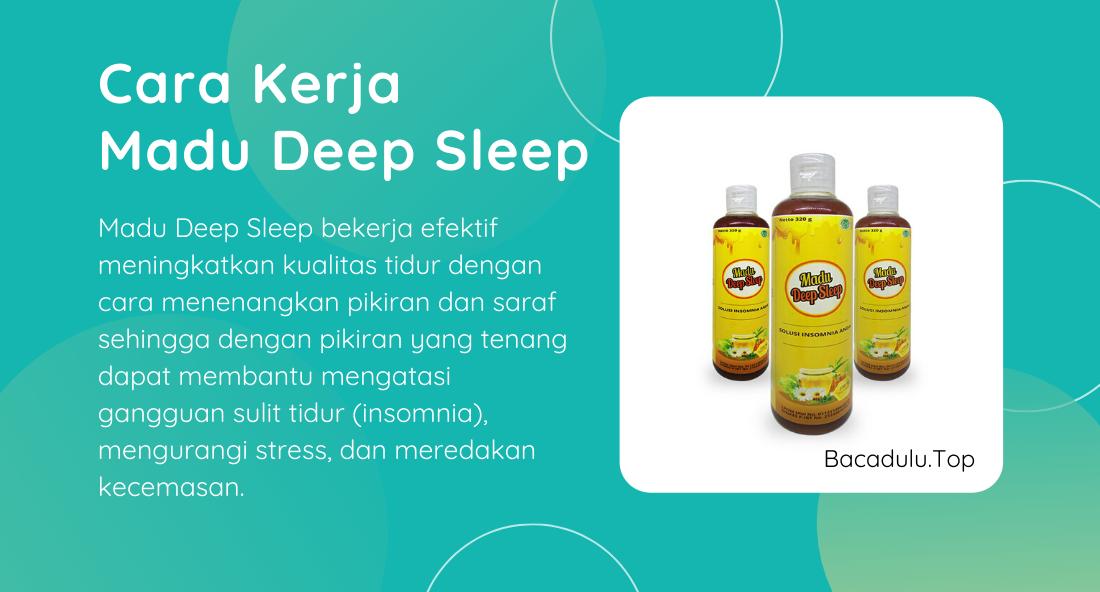 Bagaimana Cara Kerja Madu Deep Sleep Dalam Mengatasi Insomnia ?