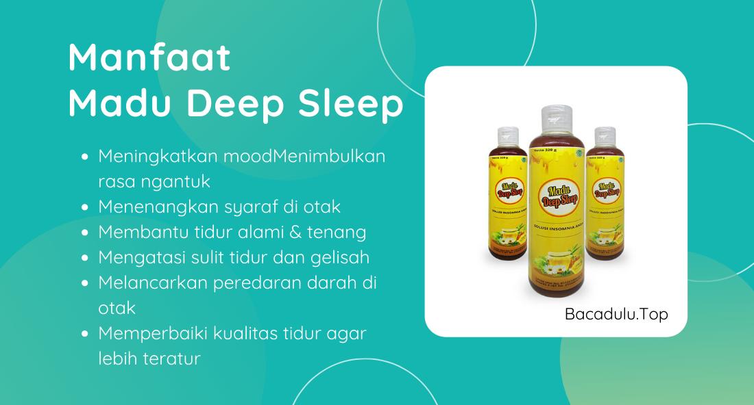 Kegunaan Fungsi Khasiat dan Manfaat Madu Deep Sleep