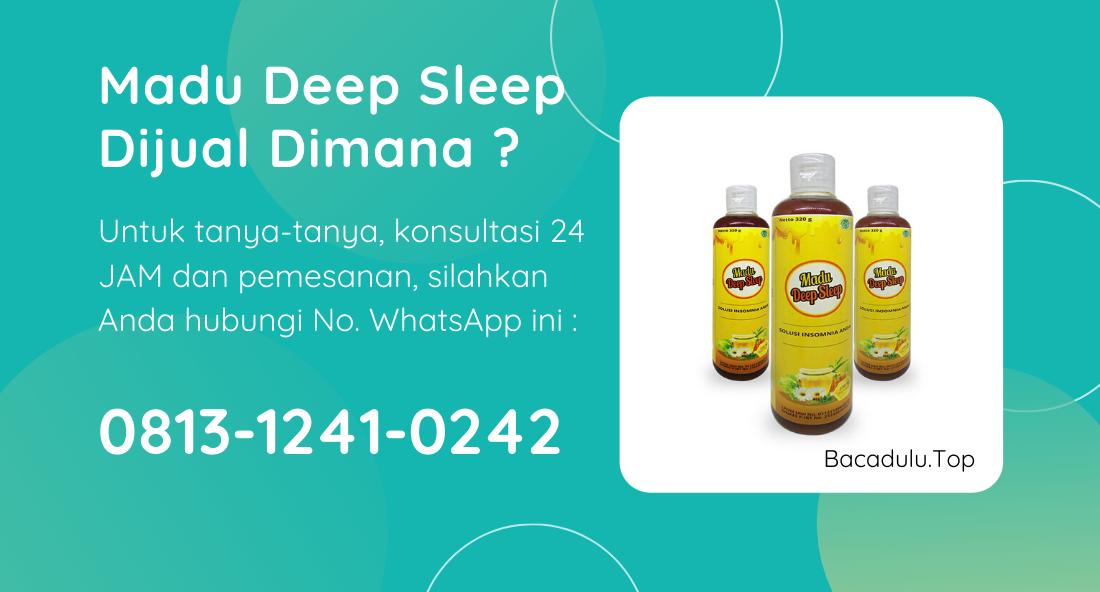 Madu Deep Sleep Dijual Dimana Saja ?
