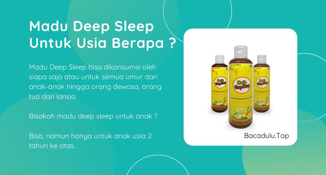 Madu Deep Sleep Untuk Usia Berapa Saja ?