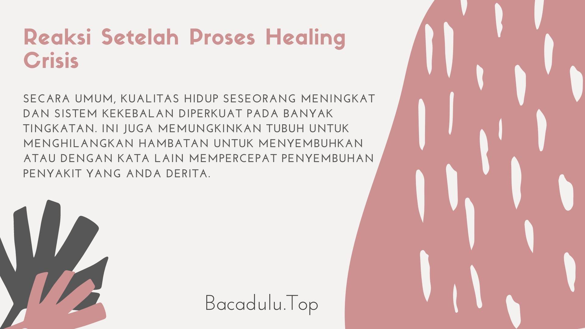 Apa Yang Akan Didapatkan Setelah Proses Healing Crisis ?