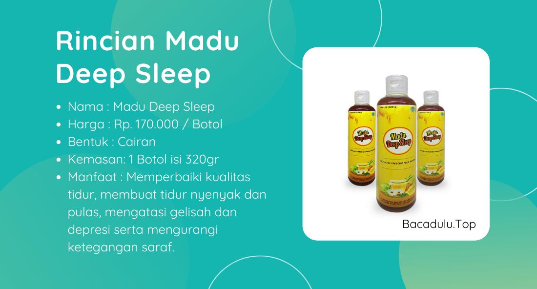 Rincian Madu Deep Sleep
