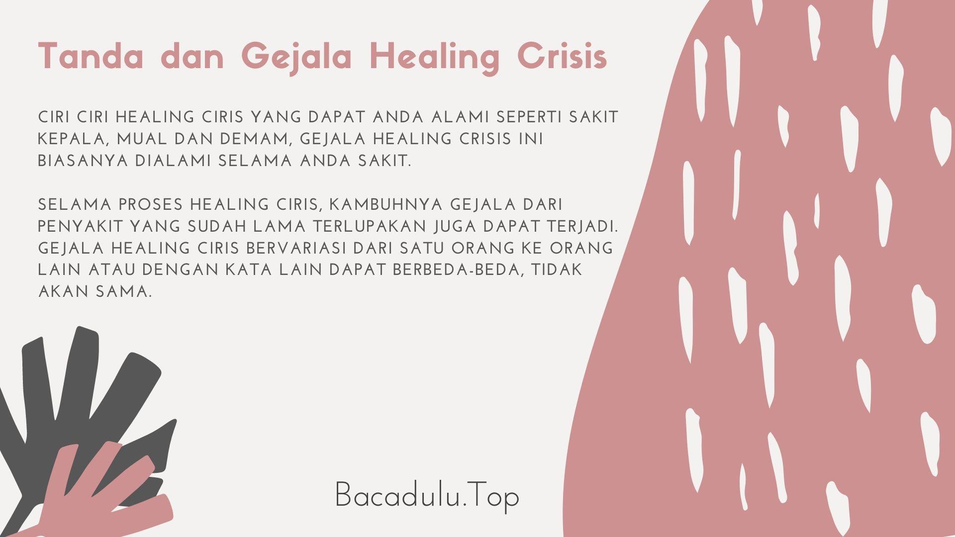 Tanda dan Gejala Healing Crisis