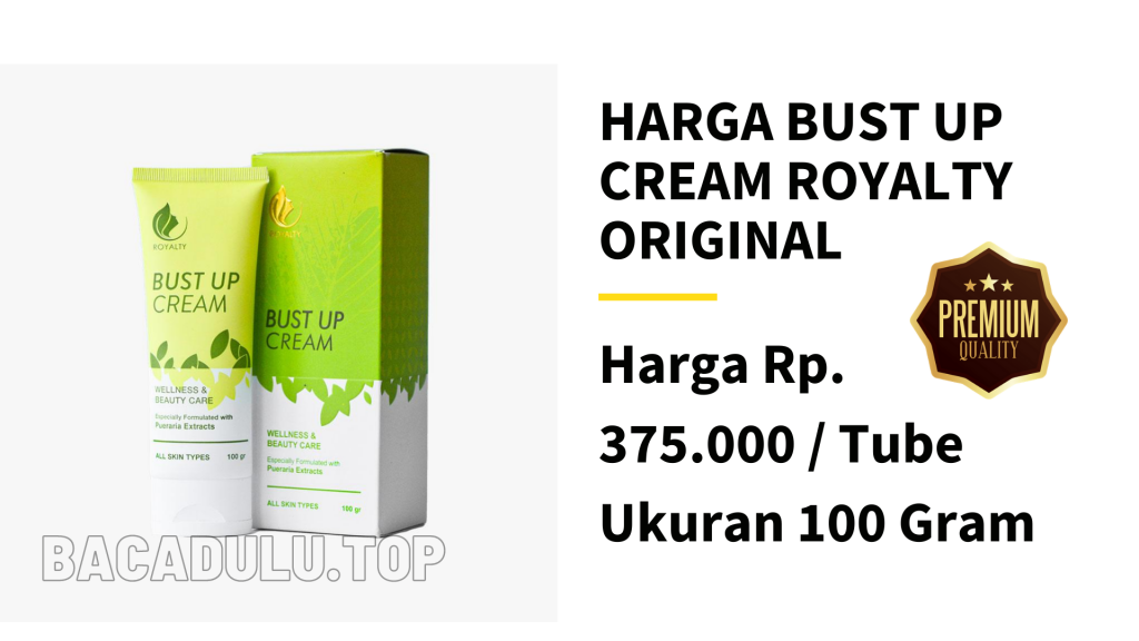 Harga Bust Up Cream Royalty Cosmetic