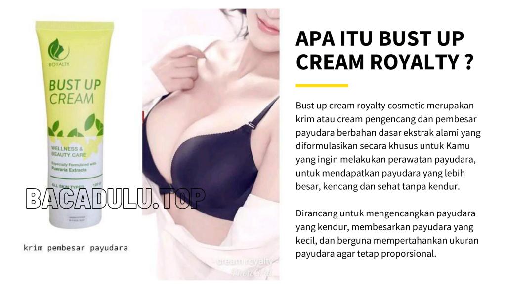 Apa Itu Review Bust Up Cream Royalty Cosmetic, Krim Pembesar Payudara Terbaik