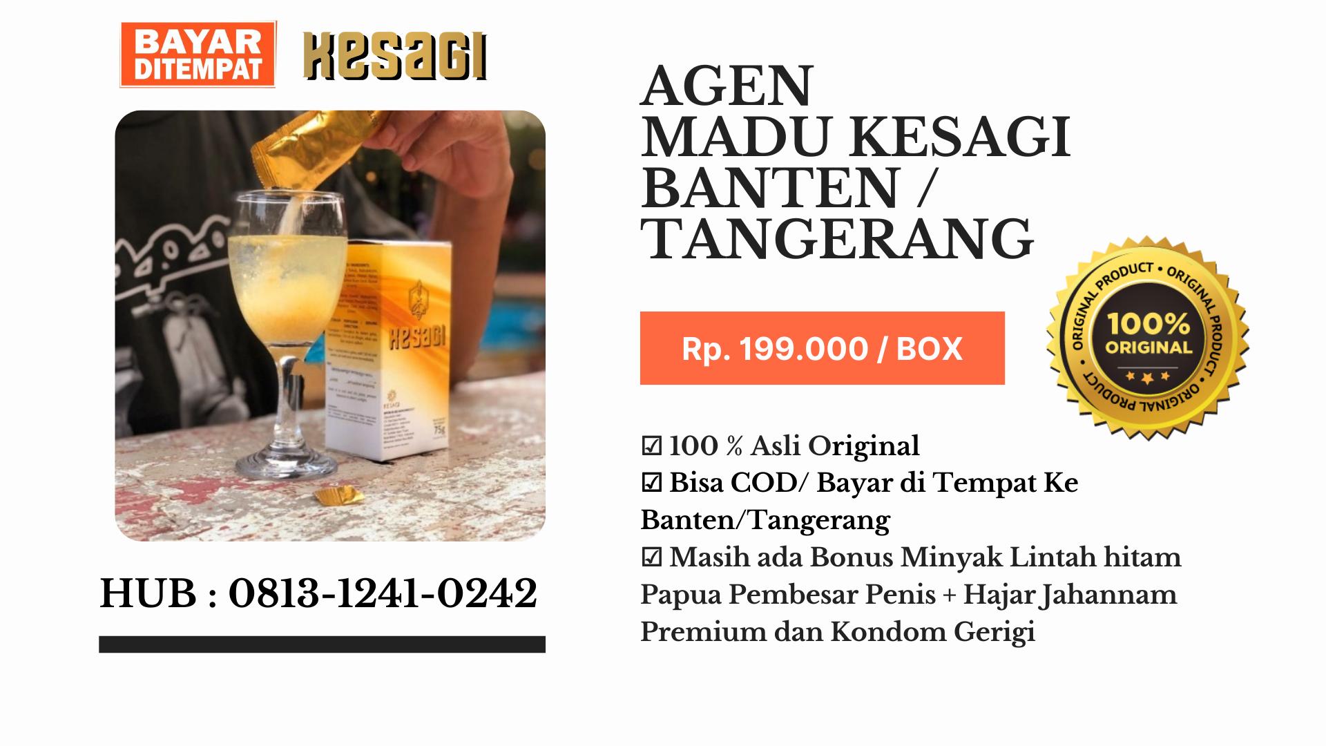 Agen Kesagi Tangerang/Banten Hub : 0813-1241-0242-COD